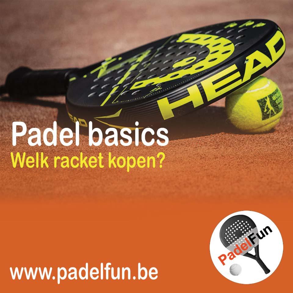 welk racket kopen voor padel